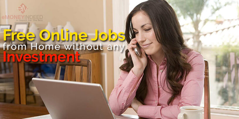 Online Jobs From Home Without Any Investment Emoneyindeed