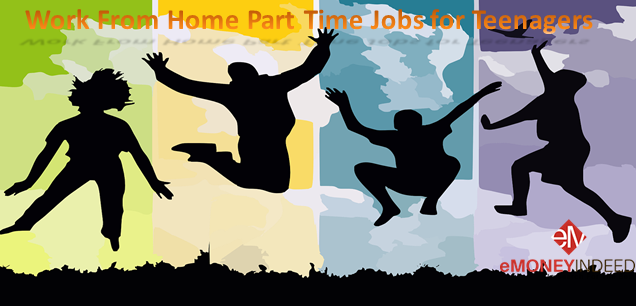 Work From Home Part Time Jobs For Teenagers Emoneyindeed