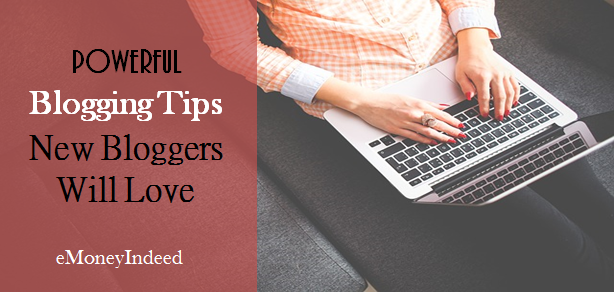 15 Remarkable Top Blogging Tips New Bloggers Will Love