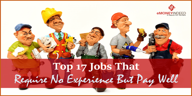Topmost 17 Jobs That Require Little Or No Experience Emoneyindeed