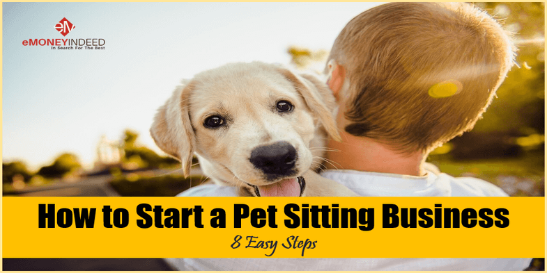 Pet Sitting Business 8 Easy Steps